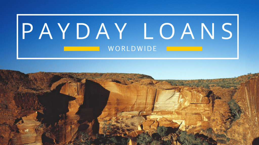 The Complete Guide to Payday Loans Worldwide